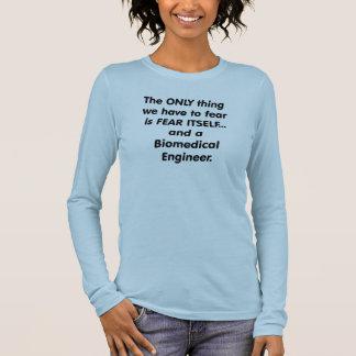 T-shirt À Manches Longues ingénieur de biomedical de crainte