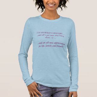 T-shirt À Manches Longues J'AI SURVÉCU AU CANCER ! … et tous que j'ai