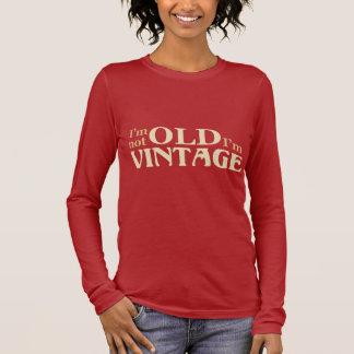 T-shirt À Manches Longues Je ne suis pas vieux je suis vintage