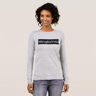 T-shirt À Manches Longues L'aide élèvent le mouvement au #BringBackNice !
