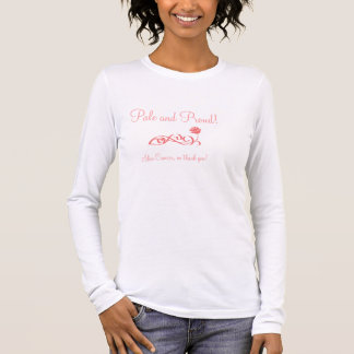 T-shirt À Manches Longues Pâle et fier AUCUN CANCER DE LA PEAU !