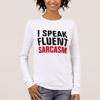 T-shirt À Manches Longues Parlez le sarcasme fluide