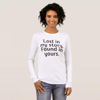T-shirt À Manches Longues Perdu dans mon histoire. Trouvé dans le vôtre