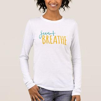 T-shirt À Manches Longues Respirez juste