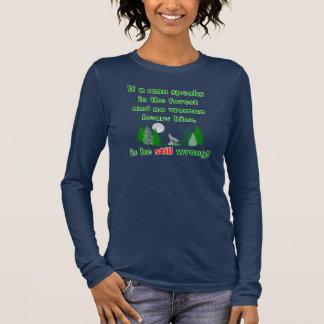 T-shirt À Manches Longues Si un homme parle dans la chemise lunatique de