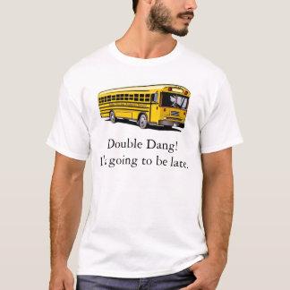 T-shirt A manqué l'autobus