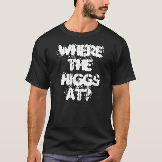 T-SHIRT À OÙ LE HIGGS ?