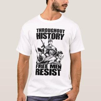 T-shirt À travers l'histoire, les hommes libres résistent