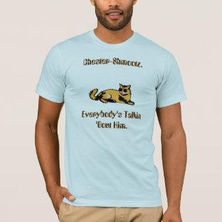T-shirt Accès de Chester-Shmootz.Everybody Talkin 'il