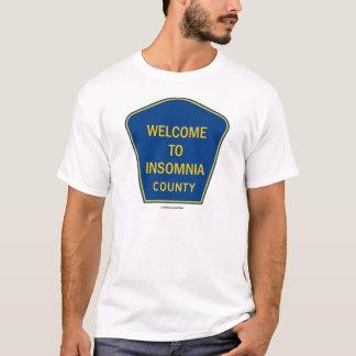 T-shirt Accueil au comté d'insomnie (humour de poteau de