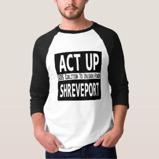 T-shirt Acte- Shreveport