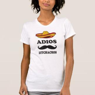T-shirt Adios Bitchachos