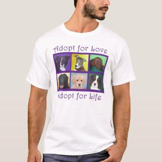 T-shirt Adoptez pour l'amour, adoptez pendant la vie