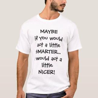 T-shirt Agissent plus futé