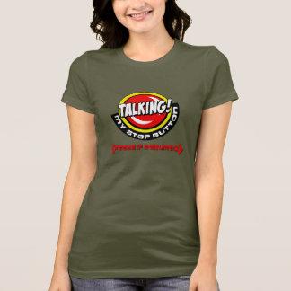 T-shirt aide… que je parle et je ne peux pas fermer !