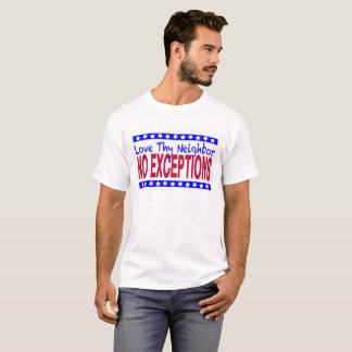 """T-shirt """"Aimez Thy voisin blanc d'AUCUNES EXCEPTIONS"""""""