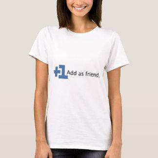 T-shirt Ajoutez comme ami - plus un