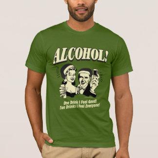 T-shirt Alcool : Une boisson que je me sens bien