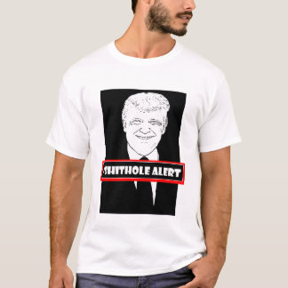T-shirt Alerte de Donald Trump Shithole