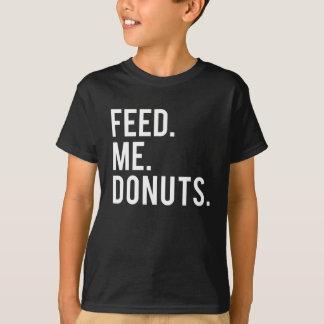T-shirt Alimentez-moi la copie de butées toriques