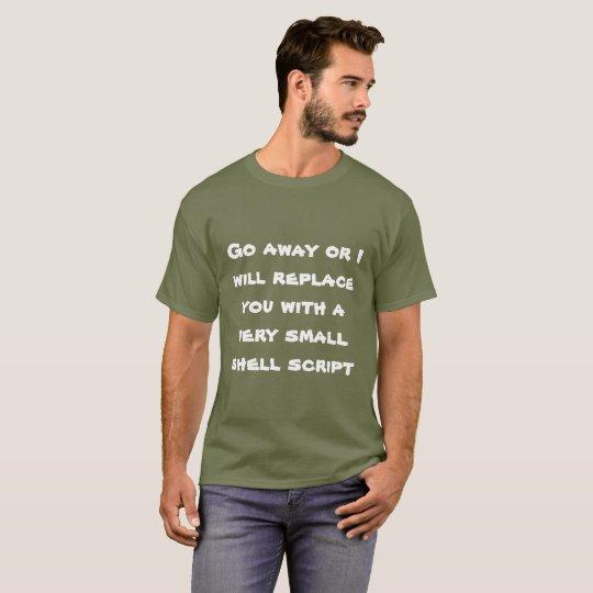 T-shirt Aller-en ou je vous remplacerai par un manuscrit