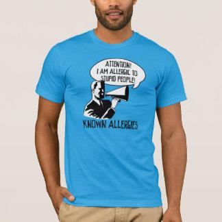 T-shirt Allergique aux personnes stupides