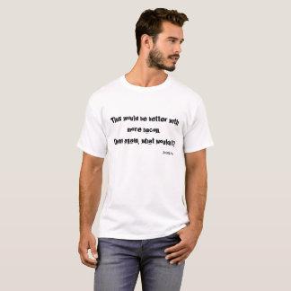 T-shirt Améliorez avec plus de lard