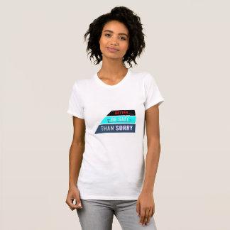 T-shirt Améliorez, Besafe, thansorry !