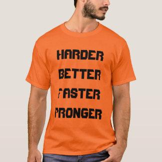 T-shirt Améliorez plus dur Pronger plus rapide