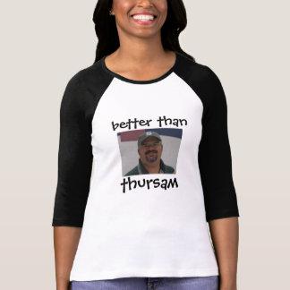 T-shirt améliorez que le thursam