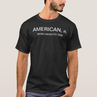 "T-shirt ""AMÉRICAIN"" de NOAH WEBSTER 1828 DICT ANGLAIS"