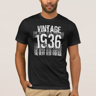 T-shirt Année de 1936 anniversaires - le meilleur cru 1936