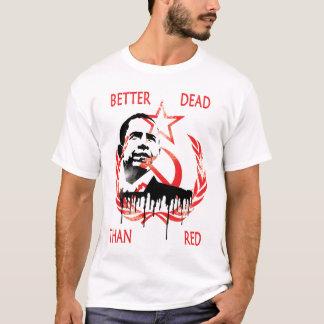 T-shirt Anti meilleurs MORTS d'Obama QUE le ROUGE