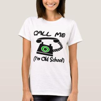 T-shirt Appelez-moi, je suis vieille école avec le rétro
