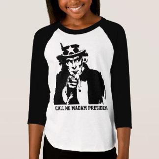 T-shirt Appelez-moi Madame président