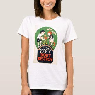 T-shirt Appréciez, ne détruisez pas