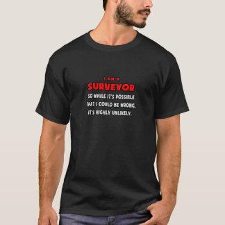 T-shirt Arpenteur drôle. Fortement peu probable