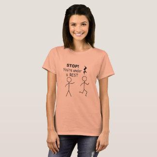 T-shirt Arrêt ! Vous êtes sous un repos