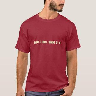 T-shirt Arrosage d'une dinde. Pensée à vous