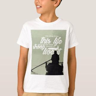 T-shirt Assez fort pour vivre cette vie