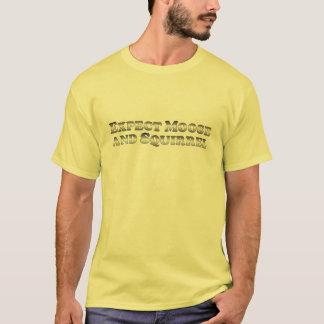 T-shirt Attendez les orignaux et l'écureuil - de base