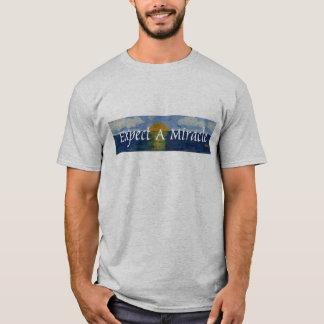 T-shirt Attendez-vous à un miracle