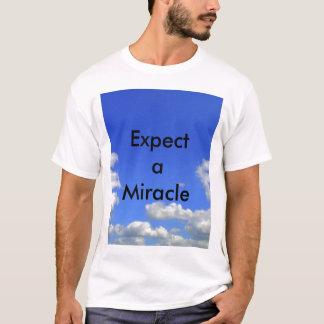 T-shirt Attendez-vous à un miracle T Shrts