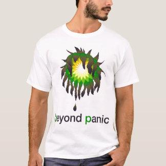 T-shirt Au delà de la chemise de BP de panique