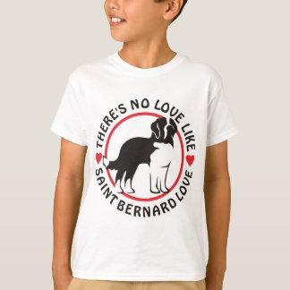 T-shirt Aucun amour n'aiment l'amour de St Bernard