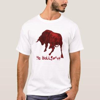T-shirt Aucun BuLL$#*+