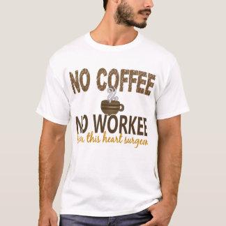 T-shirt Aucun café aucun cardiologue de Workee