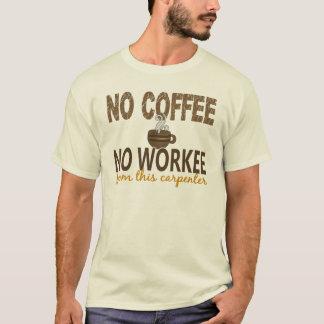 T-shirt Aucun café aucun charpentier de Workee