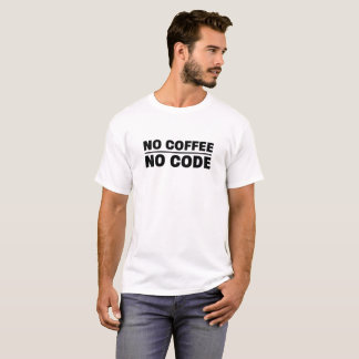 T-shirt Aucun café aucun code