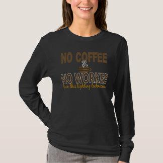 T-shirt Aucun café aucun technicien d'éclairage de Workee